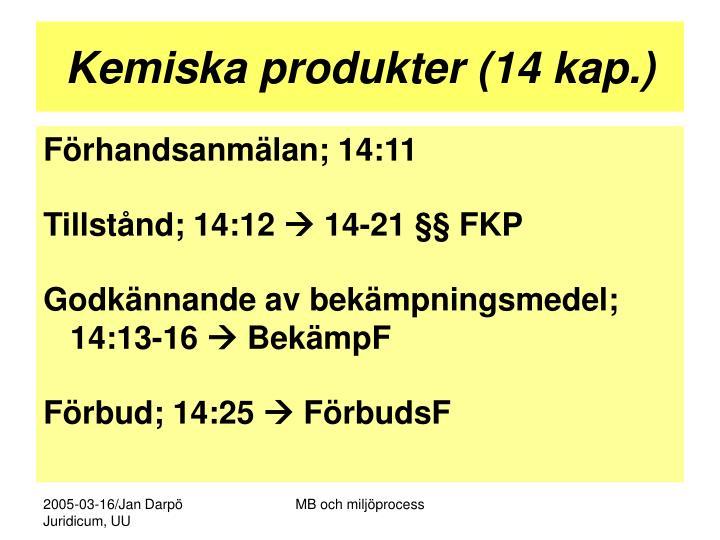 Kemiska produkter (14 kap.)
