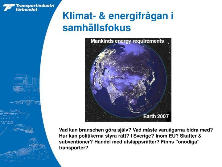 Klimat- & energifrågan i samhällsfokus