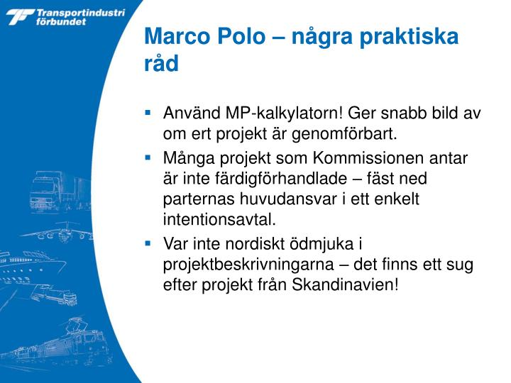 Marco Polo – några praktiska råd