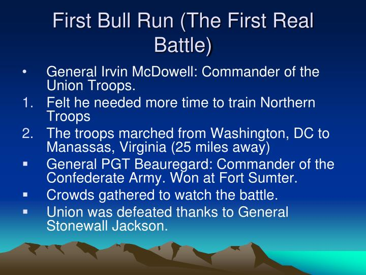 First bull run the first real battle
