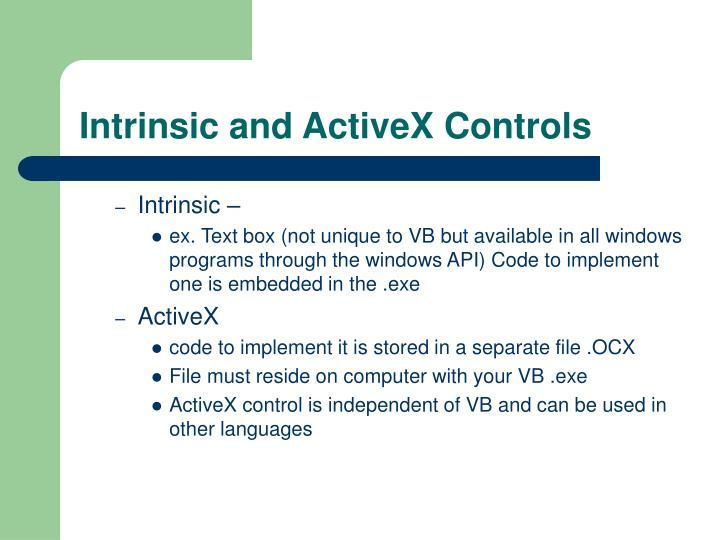 Intrinsic and ActiveX Controls