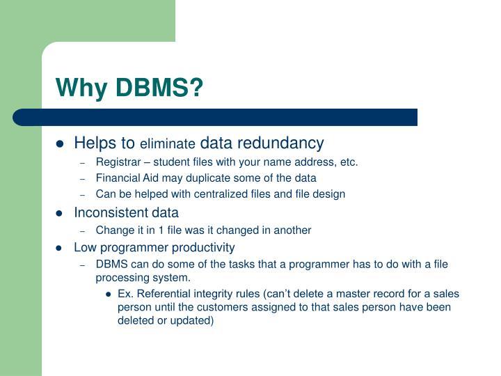 Why DBMS?