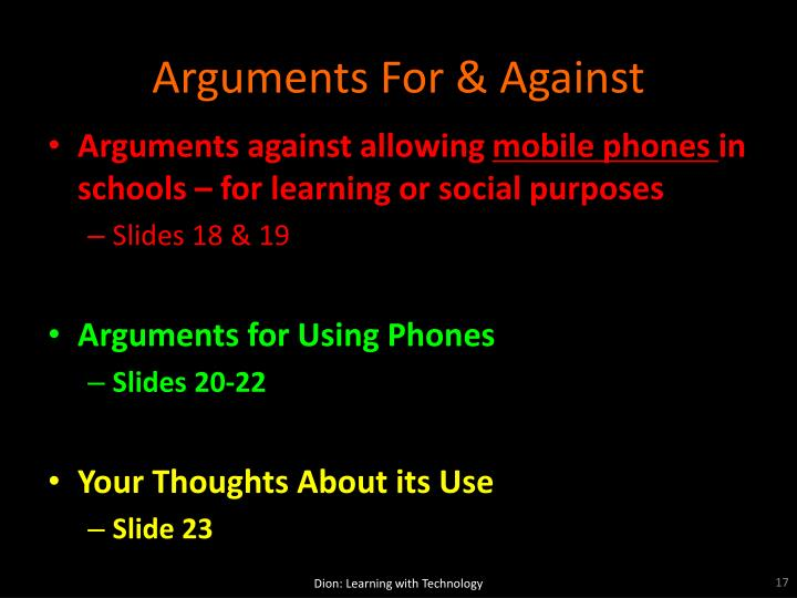 Arguments For & Against