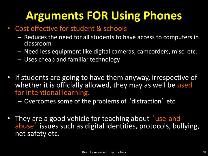 Arguments FOR Using Phones