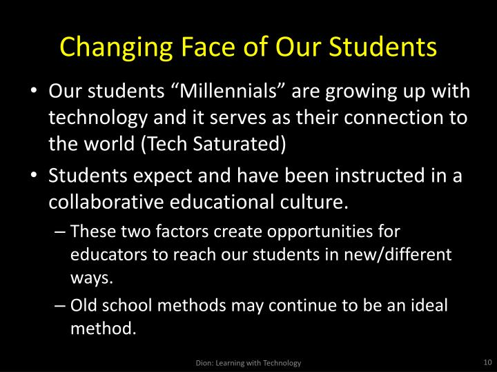 Changing Face of Our Students