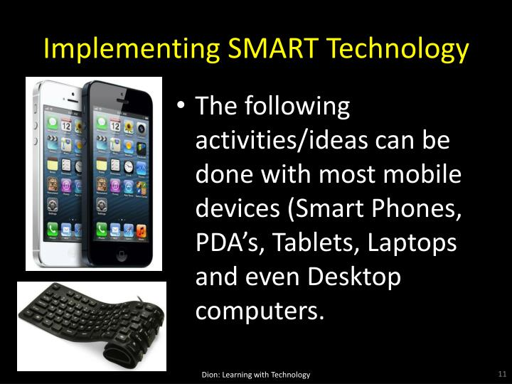 Implementing SMART Technology