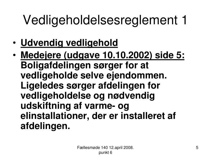 Vedligeholdelsesreglement 1