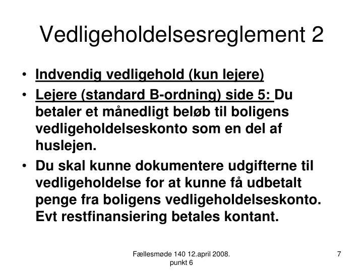 Vedligeholdelsesreglement 2