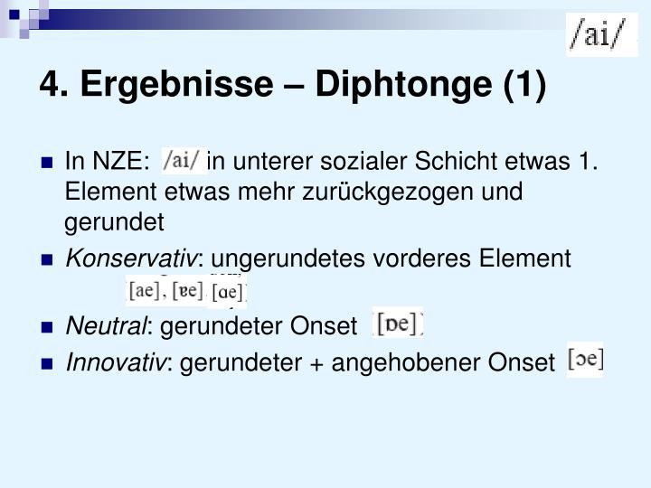 4. Ergebnisse – Diphtonge (1)