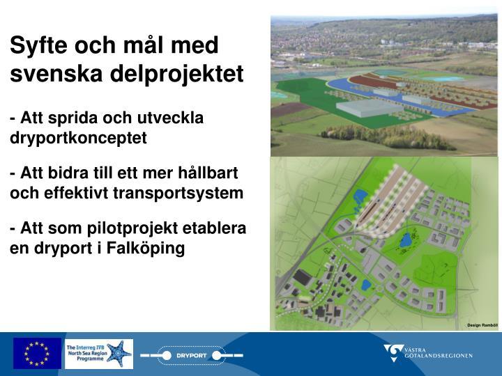Syfte och mål med svenska delprojektet