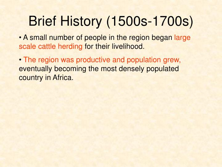 Brief History (1500s-1700s)