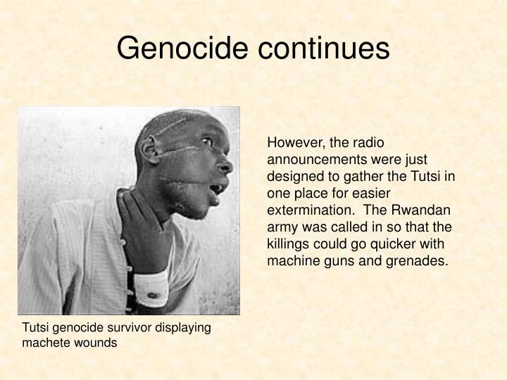Genocide continues