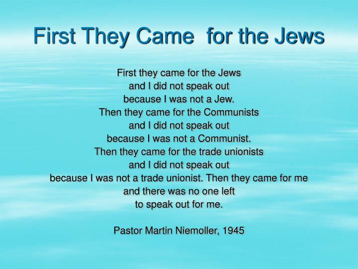 First They Came  for the Jews