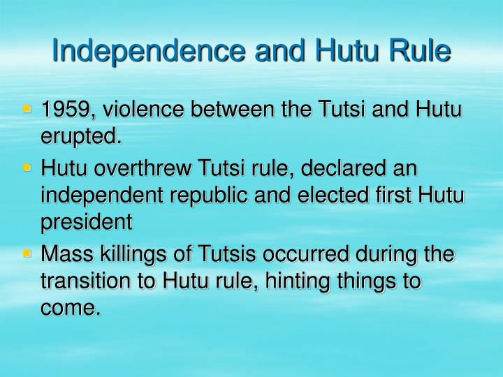 Independence and Hutu Rule