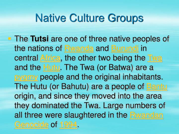 Native Culture Groups