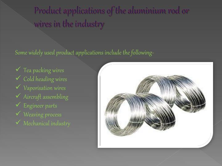 Product applications of the aluminium rod or wires in the