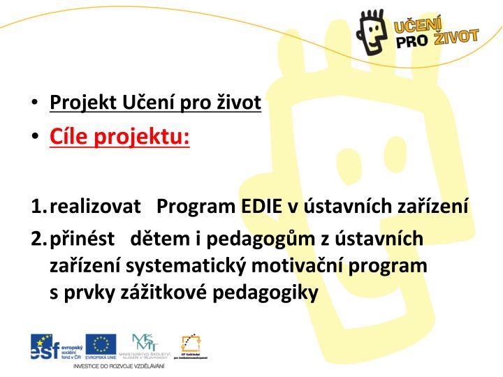 Projekt Učení pro život