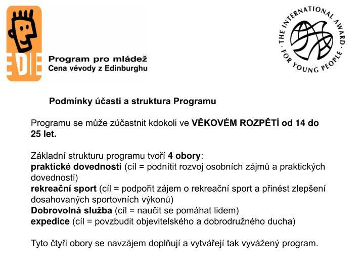 Podmínky účasti a struktura Programu