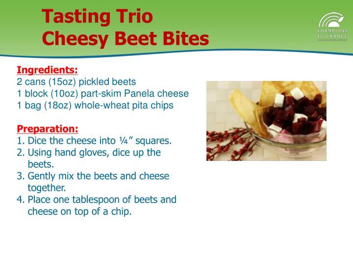 Tasting Trio