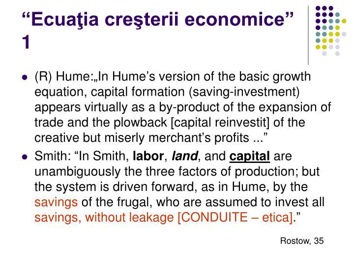 """""""Ecuaţia creşterii economice"""" 1"""