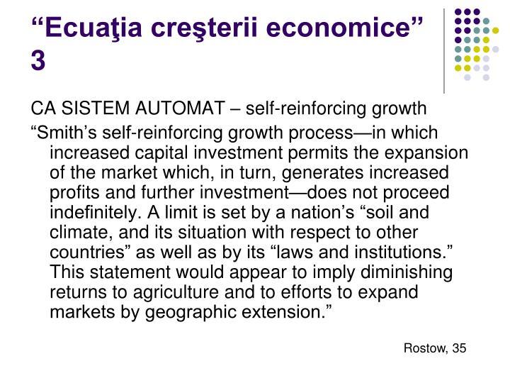 """""""Ecuaţia creşterii economice"""" 3"""