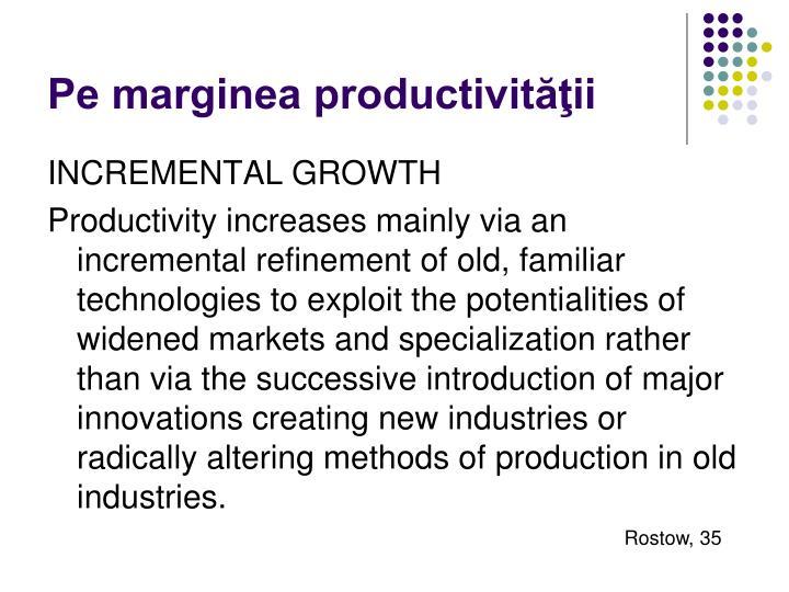 Pe marginea productivităţii