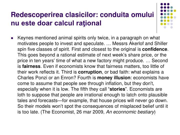 Redescoperirea clasicilor: conduita omului nu este doar calcul raţional