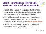 smith premisele motiva ionale ale economiei m na invizibil