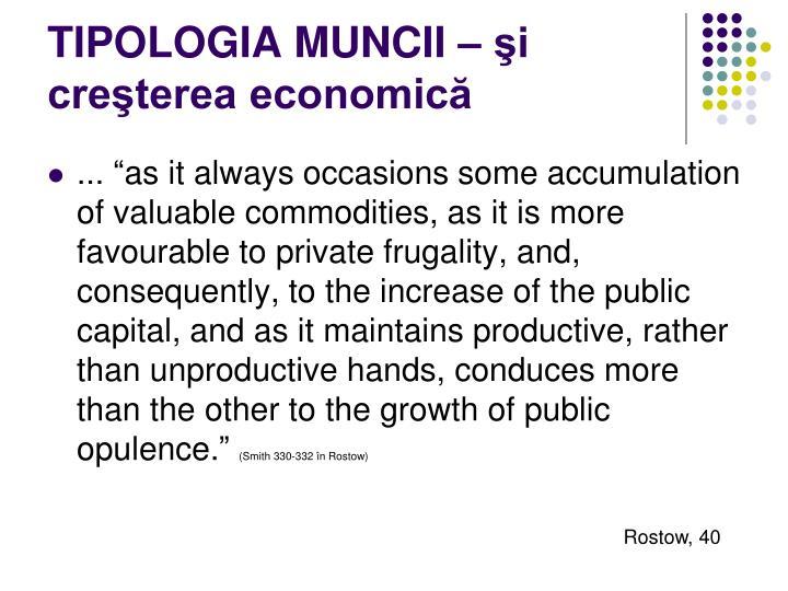 TIPOLOGIA MUNCII – şi creşterea economică