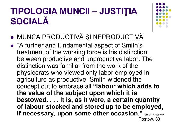 TIPOLOGIA MUNCII – JUSTIŢIA SOCIALĂ
