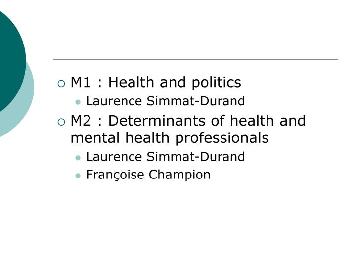 M1 : Health and politics