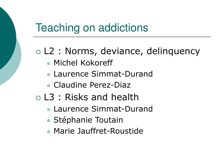 Teaching on addictions