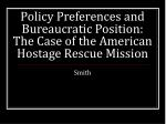 policy preferences and bureaucratic position the case of the american hostage rescue mission