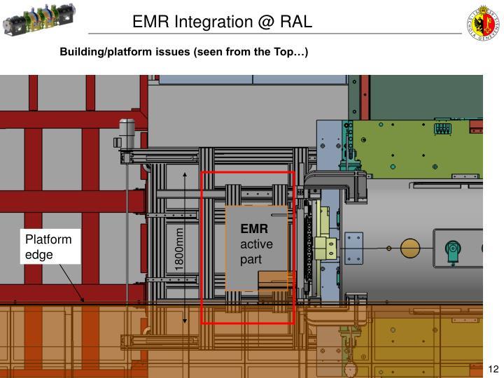 EMR Integration @ RAL