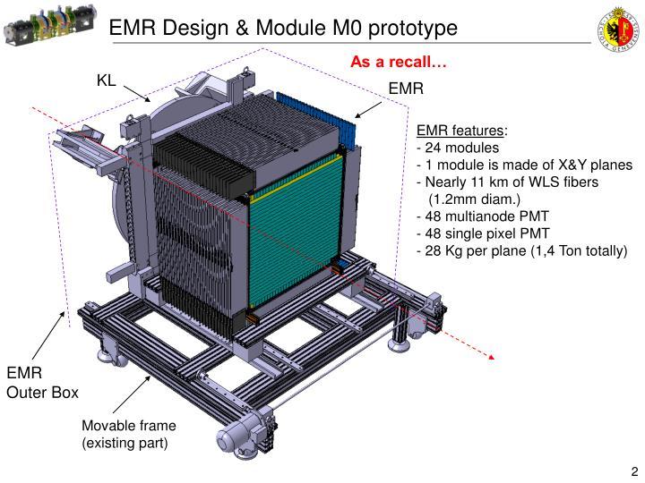 EMR Design & Module M0 prototype
