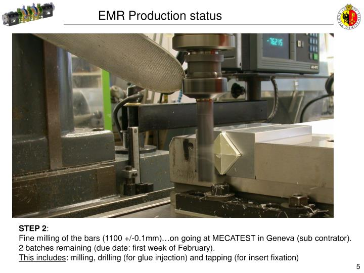 EMR Production status