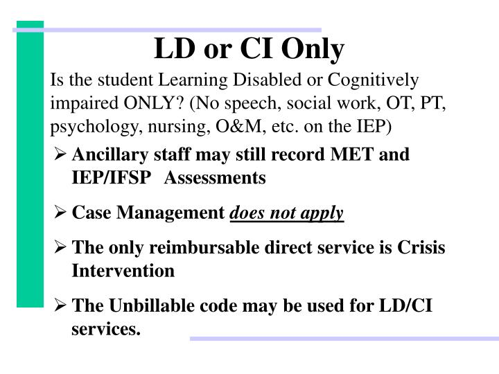 LD or CI Only