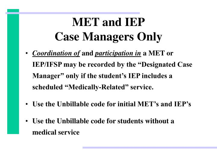 MET and IEP