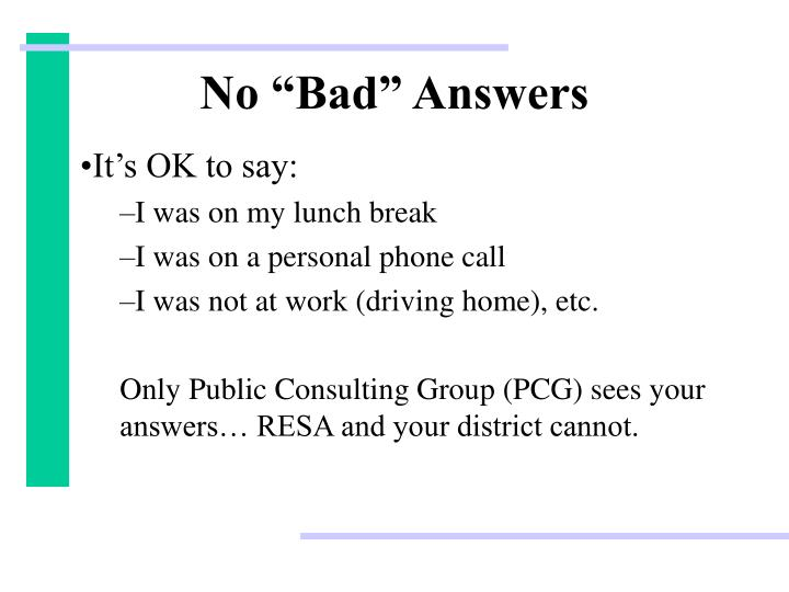 "No ""Bad"" Answers"