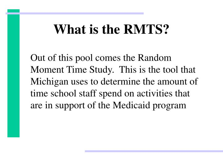 What is the RMTS?