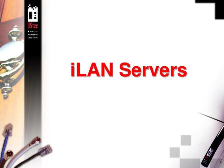 iLAN Servers
