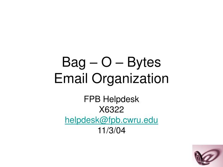 Bag o bytes email organization