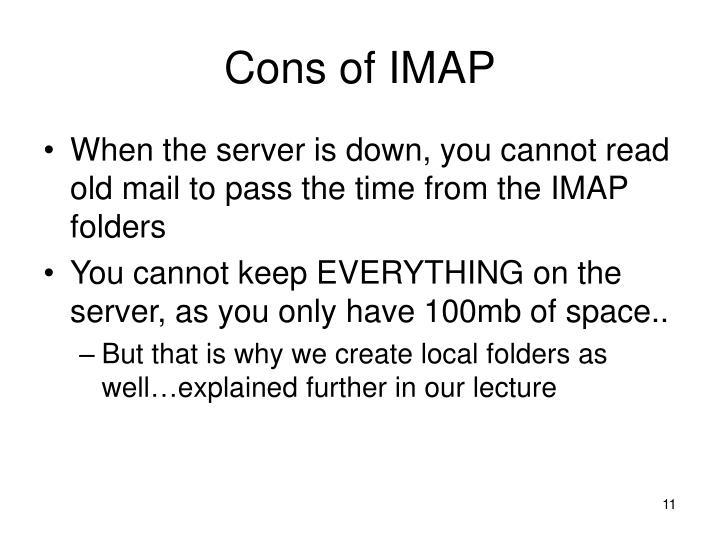 Cons of IMAP