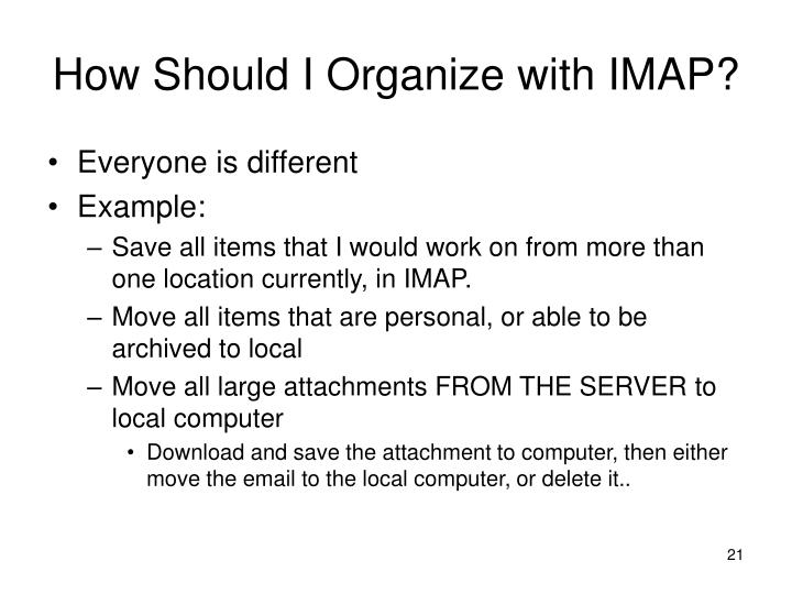 How Should I Organize with IMAP?