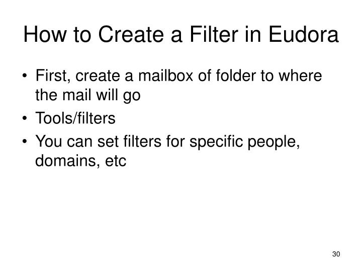 How to Create a Filter in Eudora