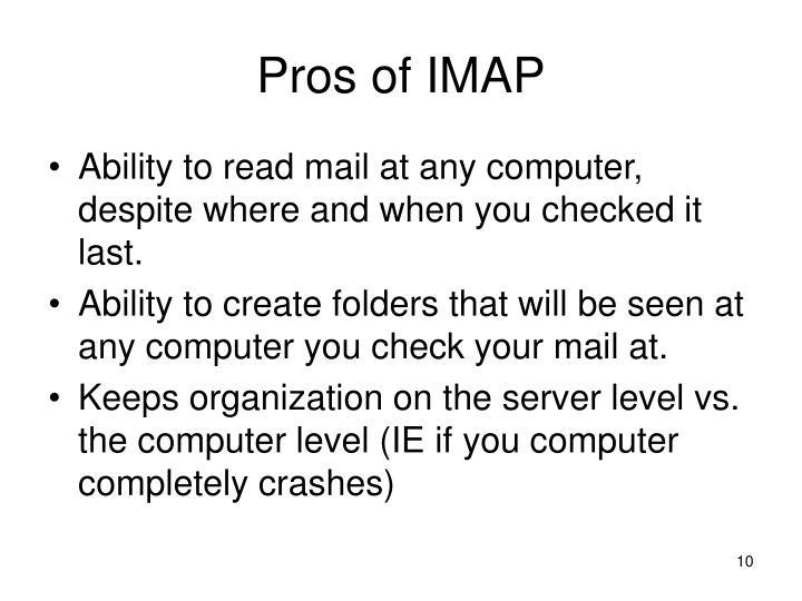 Pros of IMAP