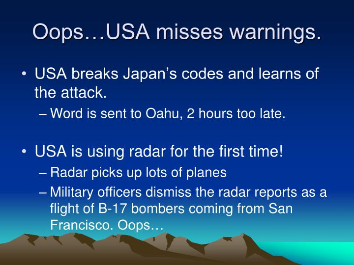 Oops…USA misses warnings.