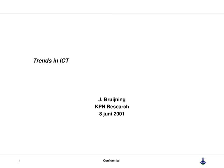 Trends in ict