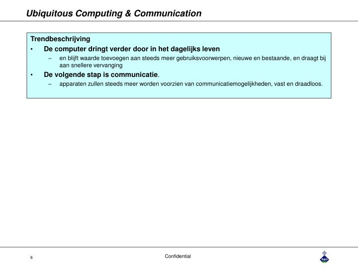 Ubiquitous Computing & Communication