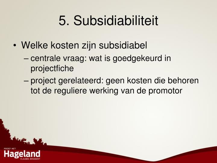 5. Subsidiabiliteit